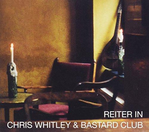 Chris Whitley & The Bastard Club