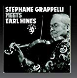 Grappelli, Stéphane and Hines, Earl