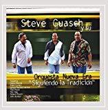 Guasch, Steve Y Su Orquesta Nueva Era