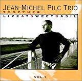 Jean Michel Pilc Trio
