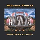 Maraca Five-O