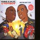 Sneekie & Toy Boy