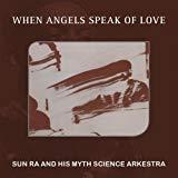 Sun Ra and his Myth Science Arkestra
