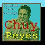 Reyes, Chuy & His Orchestra