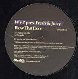 Wvp presents Fresh & Juicy