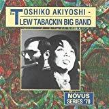 Toshiko Akiyoshi - Lew Tabackin Big Band, The