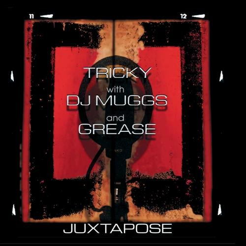 Tricky w/ DJ Muggs & Grease