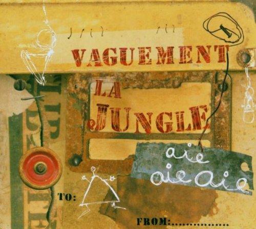 Vaguement la Jungle
